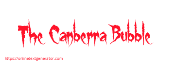 The Canberra Bubble